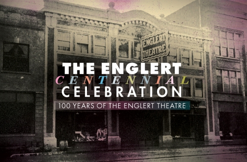 The Englert Theatre - Centennial Celebration